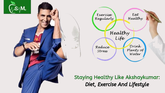 Staying Healthy Like Akshay kumar